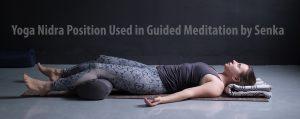 Yoga Nidra Guided Meditation position with Senka. Why do I fall asleep while meditating? Theta brain wave meditation benefits for the brain.